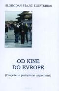 Od Kine do Evrope - Osvježene putopisne uspomene