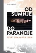 Od sumnje do paranoje - Svijet sumanutih ideja