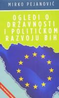 Ogledi o državnosti i političkom razvoju BiH