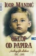 Oklop od papira - Autobiografski saldakonti 1966.-2013.