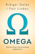 Omega, ostvarenje unutarašnjeg bogatstva