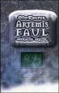 Artemis Faul - Operacija Arktik