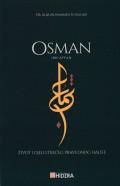 Osman ibn Affan - život i djelo trećeg pravednog halife