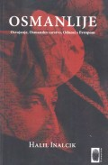Osmanlije - osvajanje, Osmansko carstvo, Odnosi s Evropom
