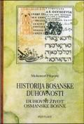Historija bosanske duhovnosti 3 - Duhovni život Osmanske Bosne