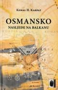 Osmansko nasljeđe na Balkanu