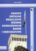 Osnove državne regulative tržišne konkurencije Bosne i Hercegovine