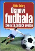 Osnovi fudbala - škola za buduće zvezde