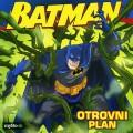 Batman - Otrovni plan
