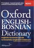 Oxford English - Bosnian Dictionary - englesko - bosanski rječnik sa bosansko - engleskim indeksom