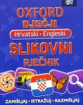 Oxford dječji slikovni rječnik: Hrvatski - Engleski