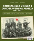 Partizanska vojska i Jugoslavenska armija 1941.-1953.