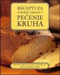 Recepti za strojnu izradu i pečenje kruha