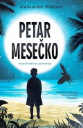 Petar Mesečko: Nesvakidašnje putovanje