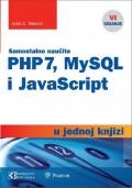 PHP 7, MYSQL I JavaScript u jednoj knjizi