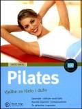 Pilates - Vježbe za tijelo i dušu