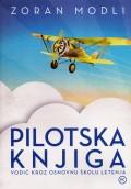 Pilotska knjiga - vodič kroz osnovnu školu letenja