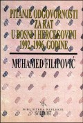 Pitanje odgovornosti za rat u Bosni i Hercegovini 1992.-1996. godine