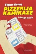 Pizzerija Kamikaze i druge priče