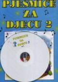 Pjesmice za djecu 2 + mp3