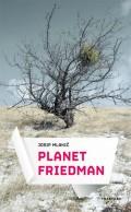 Planet Friedman