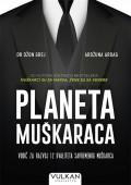 Planeta muškaraca - Vodič za razvoj 12 kvaliteta savremenog muškarca