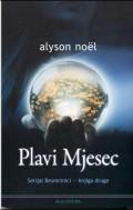 Plavi mjesec - serijal Besmrtnici - knjiga druga