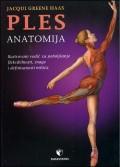 Ples - Anatomija, ilustrovani vodič za postizanje snage, fleksibilnosti i definisanosti mišića