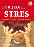 Pobijedite stres - prilagodite se okolini i modernim izazovima
