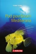 Pod površinom Mediterana