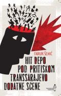 Hit depo, Pod pritiskom, Transsarajevo, Apokalipsa iz Recycle bina