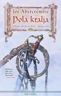 Pola kralja - trilogija Smrskano more, knjiga 1