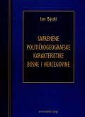 Savremene političkogeografske karakteristike Bosne i Hercegovine