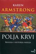Polja krvi - Religija i historija nasilja