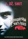 Vampirski dnevnici - Ponoć 7