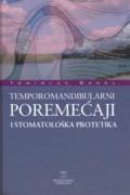 Temporomandibularni poremećaji i stomatološka protetika