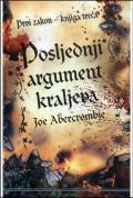 Posljednji argument kraljeva - prvi zakon - knjiga treća