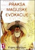 Praksa magijske evokacije