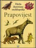 Prapovijest -  dječja ilustrirana enciklopedija