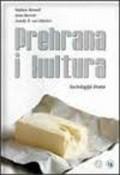 Prehrana i kultura - sociologija hrane
