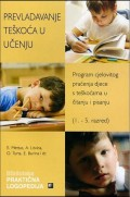 Prevladavanje teškoća u učenju - Program cjelovitog praćenja djece s teškoćama u čitanju i pisanju