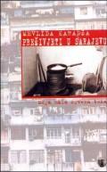 Preživjeti u Sarajevu