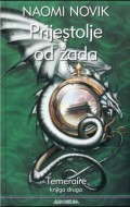Prijestolje  od žada: Temeraire - Knjiga druga