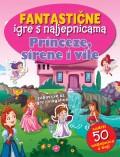 Fantastične igre s naljepnicama - Princeze, sirene i vile