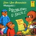 Medvjedići i problemi u školi
