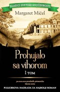 Prohujalo sa vihorom - I tom