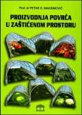 Proizvodnja povrća u zaštićenom prostoru
