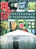 Proizvodnja u plastenicima