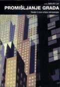 Promišljanje grada - studije iz nove urbane antropologije