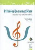 Psihologija za muzičare - Razumevanje i sticanje veština